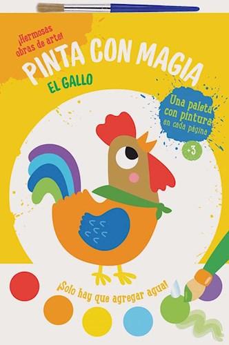 Libro Pinta Con Magia : El Gallo