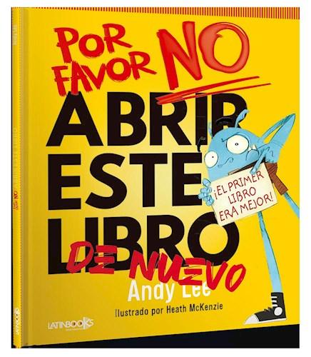 Libro Por Favor No Abrir Este Libro De Nuevo