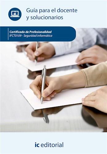 Libro Seguridad Informatica. Ifct0109 - Guia Para El D