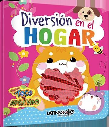 Libro Toco Y Aprendo Diversion -Diversion En El Hogar