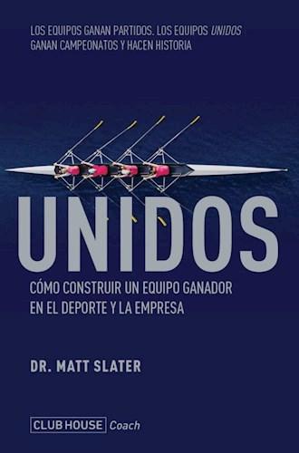 Libro Unidos Como Construir Un Equipo Ganador