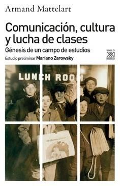 Libro Comunicacion , Cultura Y Lucha De Clases