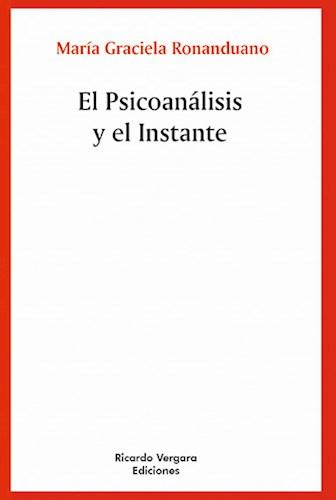 Libro El Psicoanalisis Y El Instante