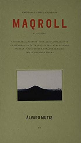 Libro Empresas Y Tribulaciones De Maqroll El Gaviero