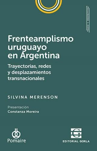 Libro Frenteamplisimo Uruguayo En Argentina