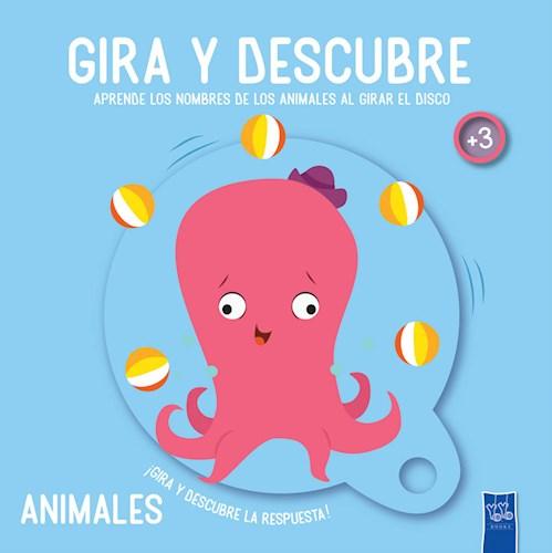 Libro Gira Y Descubre : Animales