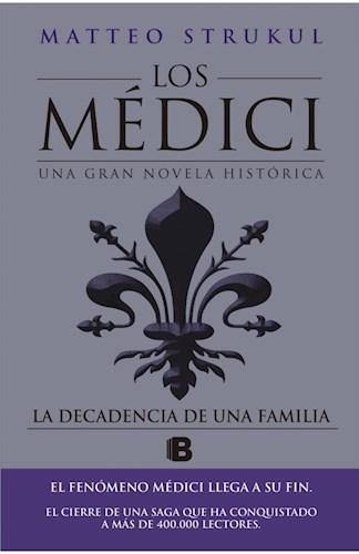Libro La Decadencia De Una Familia ( Libro Iv De Los Medici )