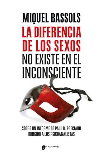 Libro La Diferencia De Los Sexos .No Existe En El Inconciente