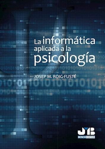 Libro La Informatica Aplicada A La Psicologia.