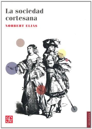 Libro La Sociedad Cortesana