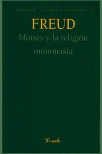Descargar Moises Y La Religion Monoteista Freud Sigmund