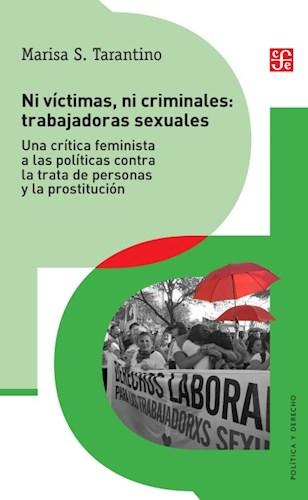 Libro Ni Victimas , Ni Criminales: Trabajadoras Sexuales