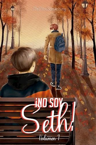 Libro No Soy Seth!