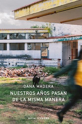 Libro Nuestros A/Os Pasan De La Misma Manera