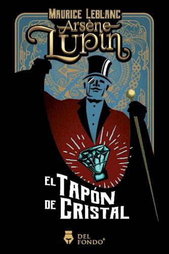 Libro Arsene Lupin Y El Tapon De Cristal