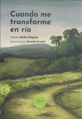Libro Cuando Me Transforme En Rio