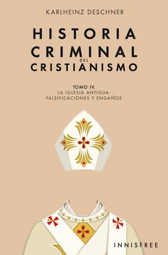 Libro Historia Criminal Del Cristianismo Tomo Iv