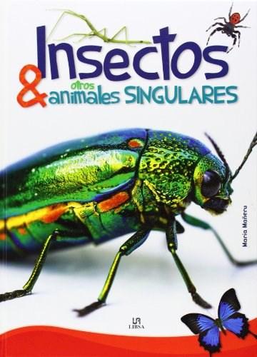 Libro Insectos Y Otros Animales Singulares