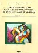 Libro La Verdadera Historia Del Cautiverio Y Restitucio