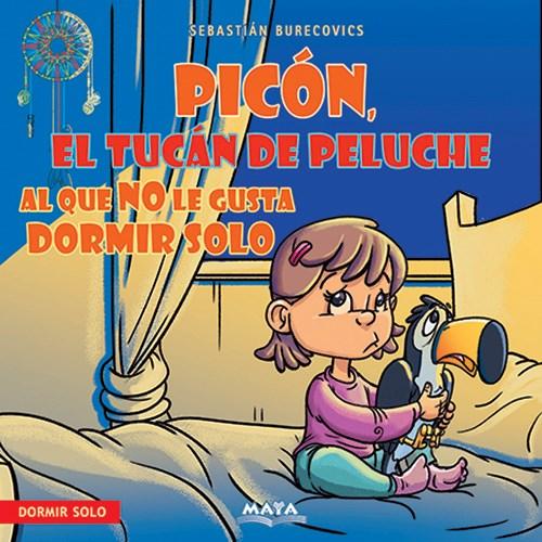 Libro Picon , El Tucan De Peluche Al Que No Le Gusta Dormir Solo