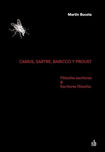 Libro Camus , Sartre , Baricco Y Proust