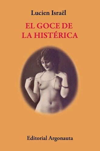 Libro El Goce De La Histeria