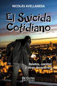 Descargar El Suicida Cotidiano Avellaneda Nicolas