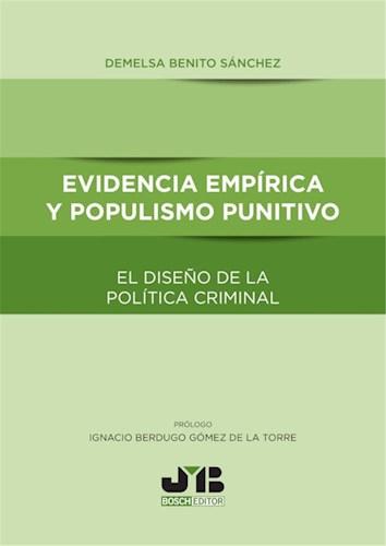 Libro Evidencia Empirica Y Populismo Punitivo