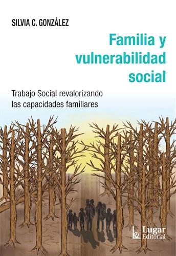 Libro Familia Y Vulnerabilidad Social