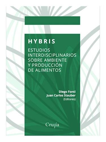 Libro Hybris .Estudios Interdisciplinarios Sobre Ambiente Y Produccin De Alimento