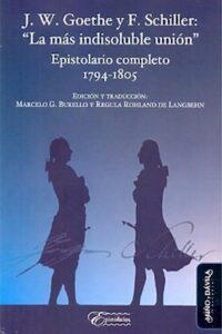 Descargar J. W. Goethe Y F. Schiller: 'La Mas Indisoluble U Burello Marcelo G.,
