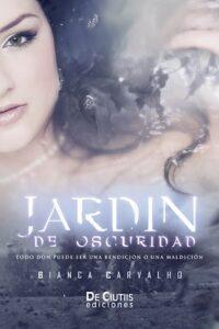 Descargar Jardin De Oscuridad (Trilogia De Las Cartas - Parte 1) Carvalho Bianca