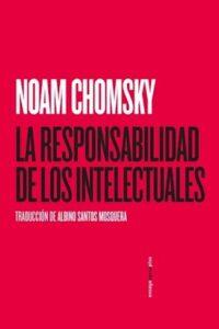 Descargar La Responsabilidad De Los Intelectuales Chomsky Noam