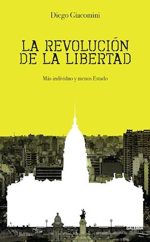 Libro La Revolucion De La Libertad