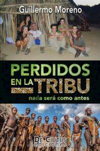 Descargar Perdidos En La Tribu Moreno Guillermo