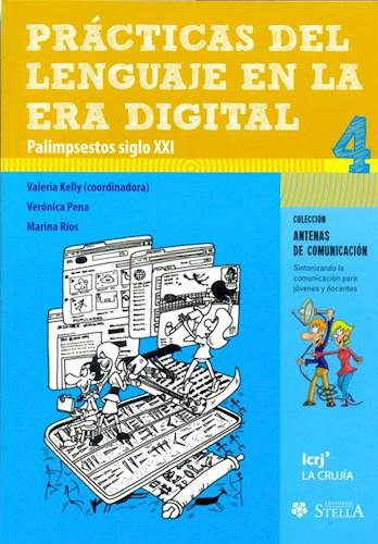 Libro Practicas Del Lenguaje En La Era Digital 4