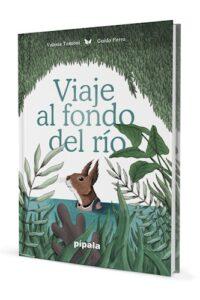 Descargar Viaje Al Fondo Del Rio Tentoni Valeria
